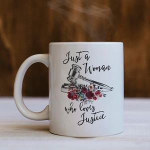 Other - Just A Woman Who Loves Justice Mug